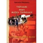Taifasuri Despre Muzica Tiganeasca - Speranta Radulescu
