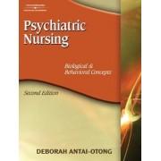Psychiatric Nursing by Deborah Antai-Otong