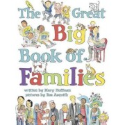 The Great Big Book of Families by Mary Hoffman