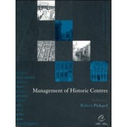 Management of Historic Centres by Robert Pickard