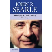 Philosophy in a New Century by John R. Searle