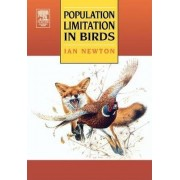 Population Limitation in Birds by Ian Newton