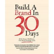 Build a Brand in 30 Days - with Simon Middleton, the Brand Strategy Guru by Simon Middleton