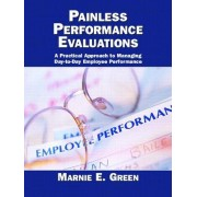 Painless Performance Evaluations by Marnie E. Green