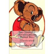 The Complete Adventures of Blinky Bill: Illustrated