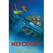 Mercenary by Paul Bennett
