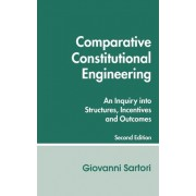 Comparative Constitutional Engineering by Giovanni Sartori