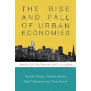 The Rise and Fall of Urban Economies: Lessons from San Francisco and Los Angeles