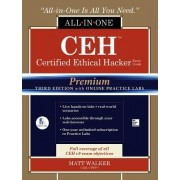 Ceh Certified Ethical Hacker All-In-One Exam Guide, Premium Third Edition with Online Practice Labs
