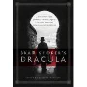 Bram Stoker's Dracula by Elizabeth Miller