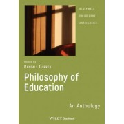 Philosophy of Education by Randall R. Curren