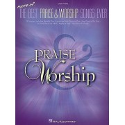 More of the Best Praise & Worship Songs Ever by Hal Leonard Publishing Corporation