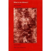 What is Art History? by Mark Roskill