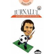 Jurnalul unui iubitor de fotbal - Bogdan Socol