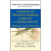 Changes in Decision Making Capacity in Older Adults by Sara Honn Qualls