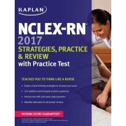 NCLEX-RN 2017 Strategies, Practice and Review with Practice Test