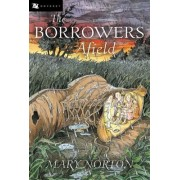 Borrowers Afield, the by Mary Norton