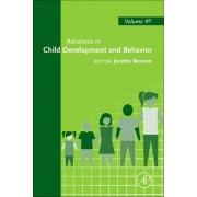 Advances in Child Development and Behavior: Vol. 40 by Janette B. Benson