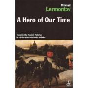 A Hero of Our Time by Vladimir Vladimirovich Nabokov