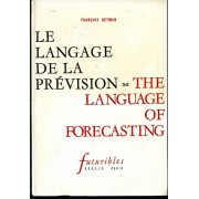 Le Langage De La Prévision - The Language Of Forecasting