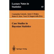 Case Studies in Bayesian Statistics by Constantine Gatsonis