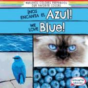 Nos Encanta El Azul! / We Love Blue!