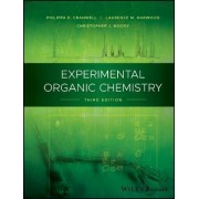 Experimental Organic Chemistry by Philippa B. Cranwell