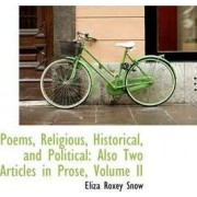 Poems, Religious, Historical, and Political by Eliza Roxey Snow