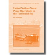 United Nations Naval Peace Operations in the Territorial Sea by Robert McLaughlin