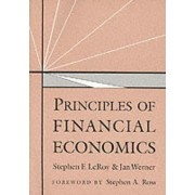 Principles of Financial Economics by Stephen F. LeRoy