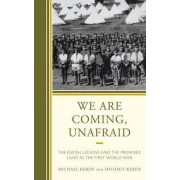 We are Coming, Unafraid by Michael Keren