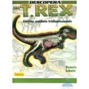 Descopera un T-Rex - Dennis Schatz