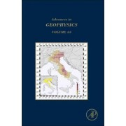 Advances in Geophysics: Volume 53 by Haruo Sato