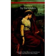 Ten Plays by Euripides by Euripides