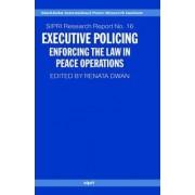 Executive Policing by Renata Dwan