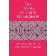 The Theory of Finite Linear Spaces by Lynn Margaret Batten