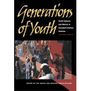 Generations of Youth by Joe Alan Austin