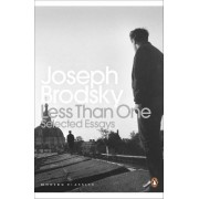 Less Than One by Joseph Brodsky