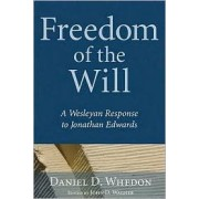 Freedom of the Will by Daniel D Whedon