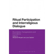 Ritual Participation and Interreligious Dialogue: Boundaries, Transgressions and Innovations