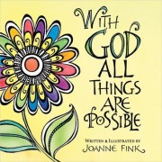 With God All Things are Possible by Joanne Fink
