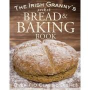 The Irish Granny's Pocket Book of Bread and Baking by Tony Potter