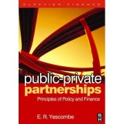 Public Private Partnerships by E. R. Yescombe
