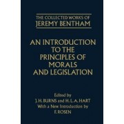 The Collected Works of Jeremy Bentham: An Introduction to the Principles of Morals and Legislation by J H Burns