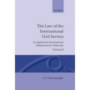 The Law of the International Civil Service: Volume II by Chittharanjan Felix Amerasinghe