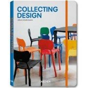 Collecting Design by Adam Lindemann