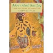 All on a Mardi Gras Day by Reid Mitchell
