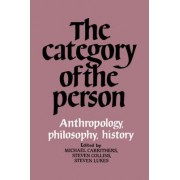 The Category of the Person by Michael Carrithers