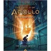 The Trials of Apollo, Book One: The Hidden Oracle by Rick Riordan