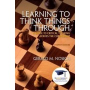 Learning to Think Things Through with Access Code by Gerald M Nosich